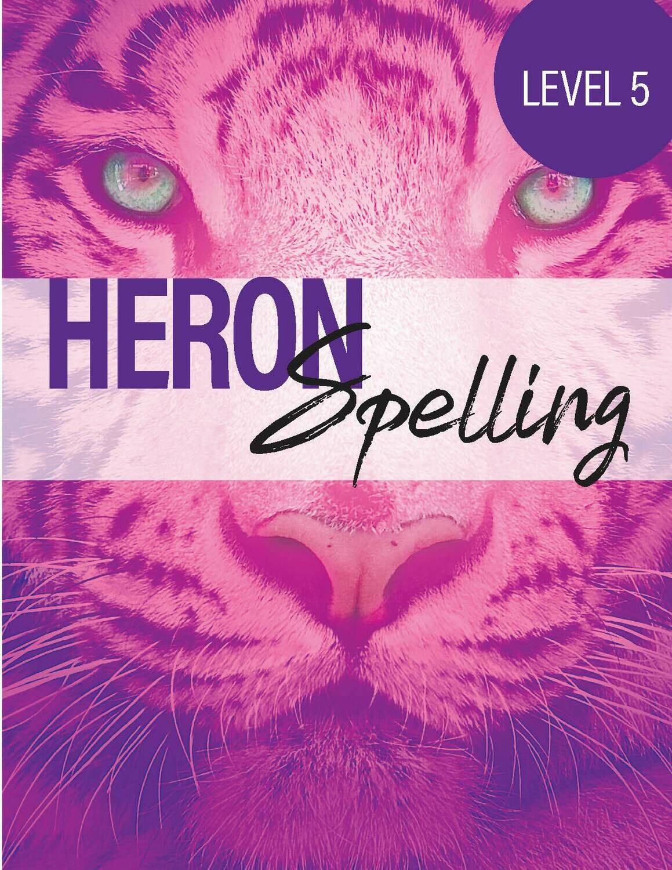 Heron Spelling Level 5