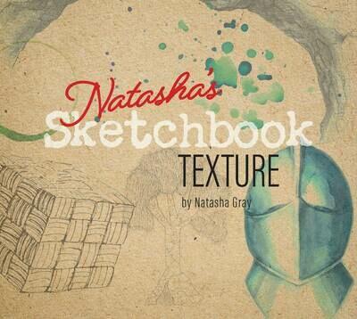 Natasha's Sketchbook – Texture