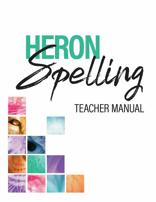 Heron Spelling Teacher Manual