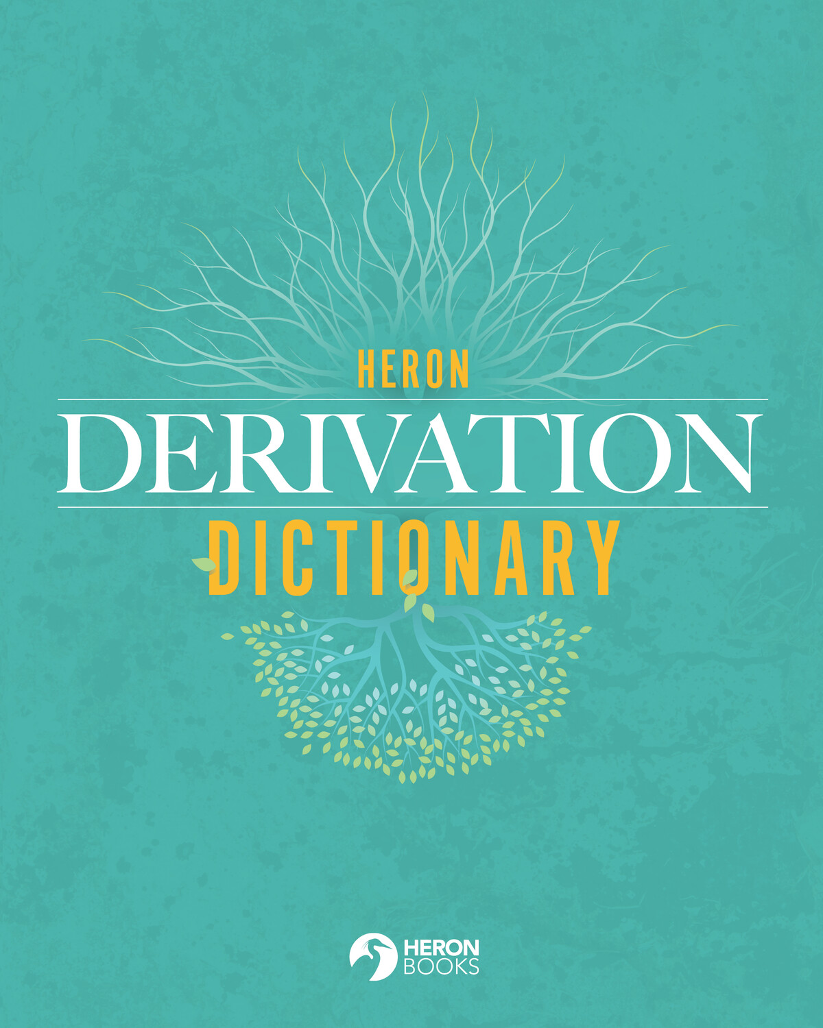 Heron Derivation Dictionary - 5th Edition