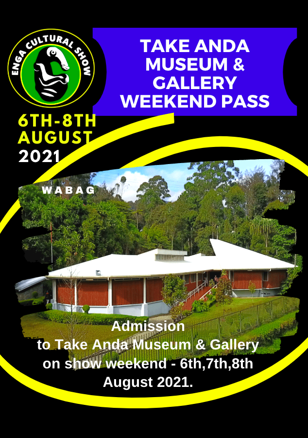 TAKE ANDA MUSEUM PASS > Admission to Take Anda Museum & Gallery on show weekend – Friday 6th August, Saturday 7th August and Sunday 8th August 2021.