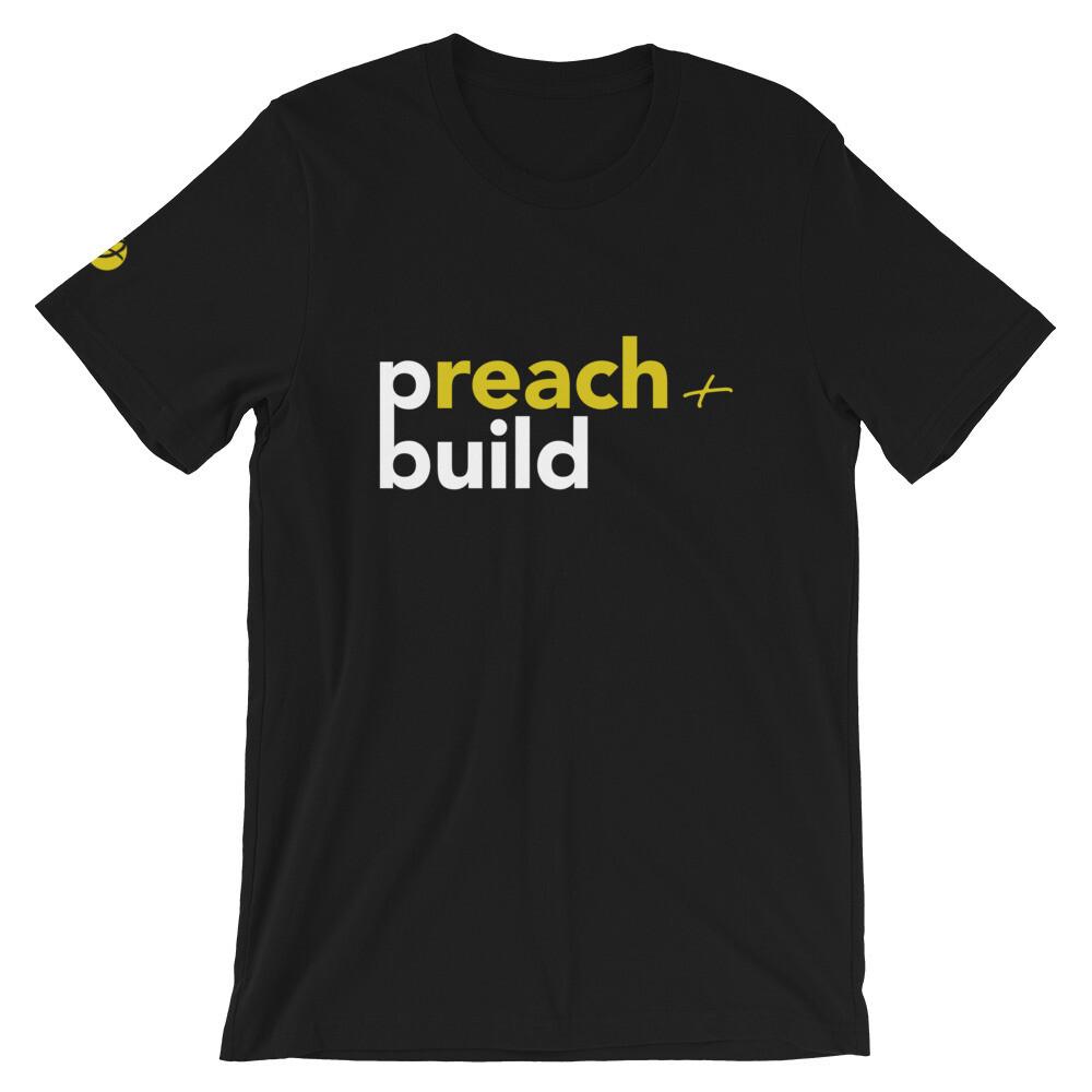 Preach & Build T-Shirt