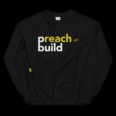 Preach & Build Sweatshirt
