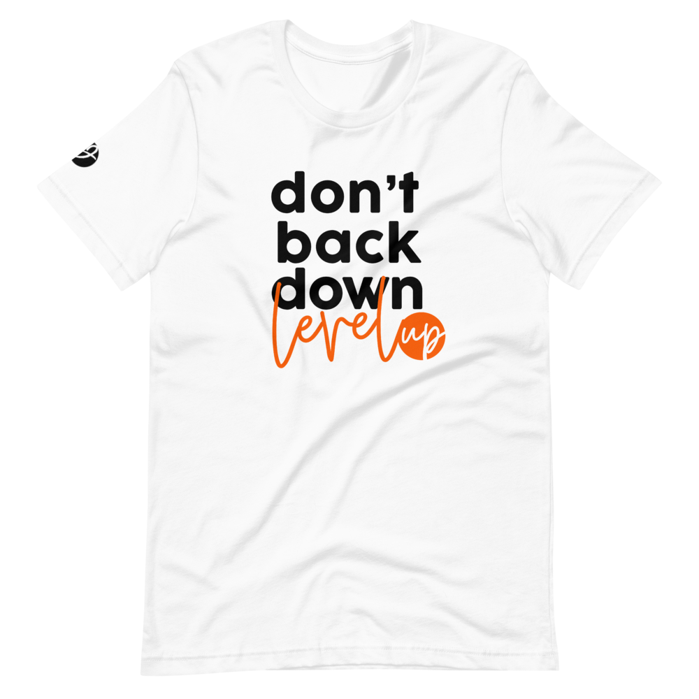 Don't Back Down, Level Up! - White