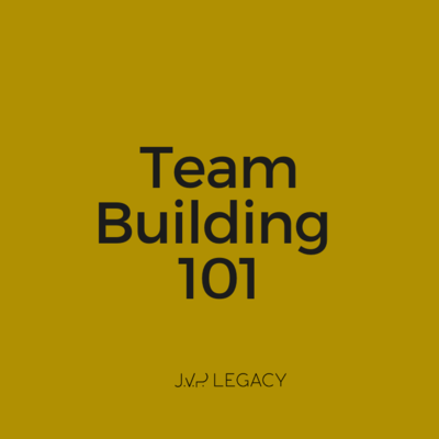 Team Building 101 - Full Training