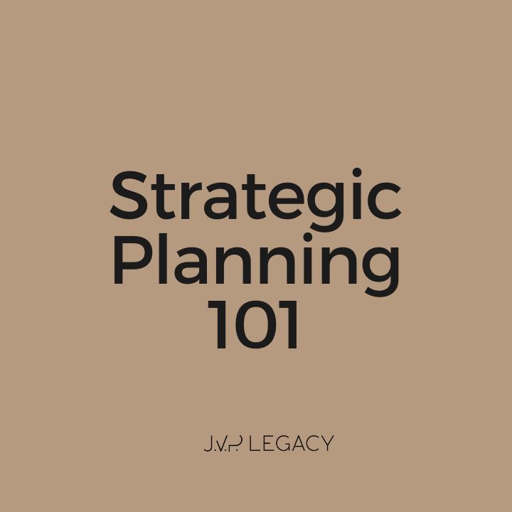 Strategic Planning 101 - Full Training