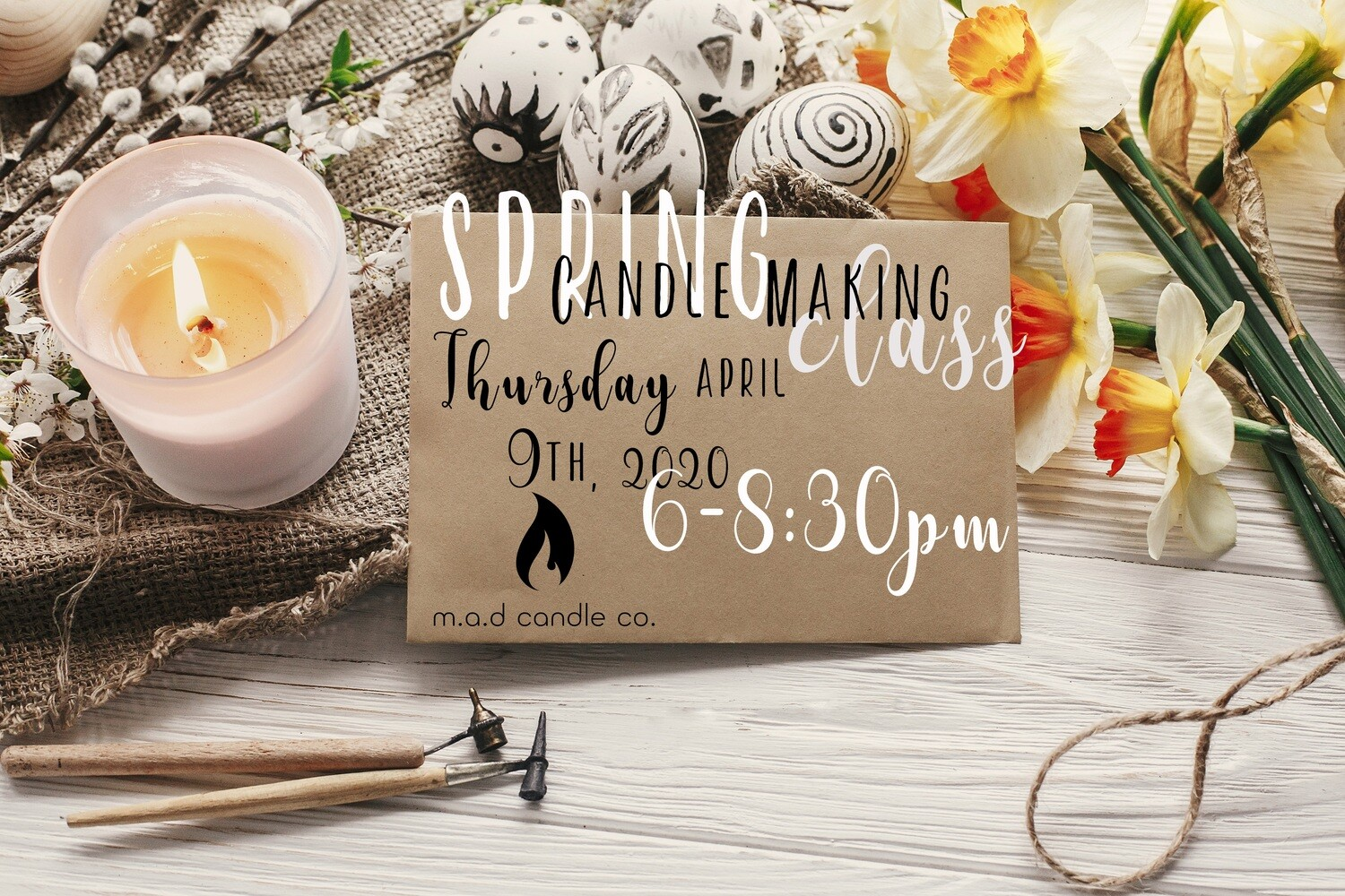POSTPONED: Candle Making Class 4/9/20