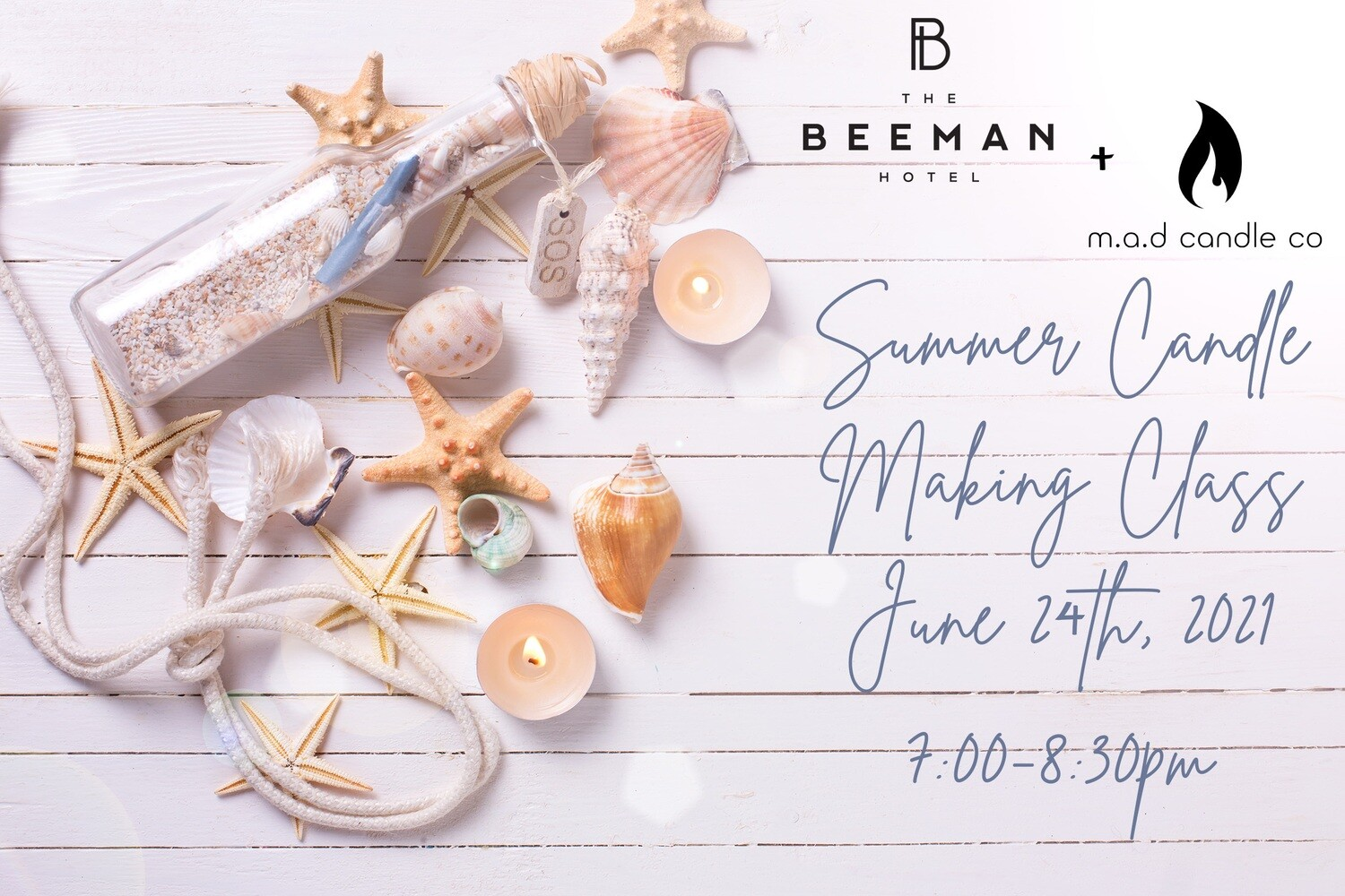 Summer Candle Making Class At The Beeman Hotel June 24th, 2021
