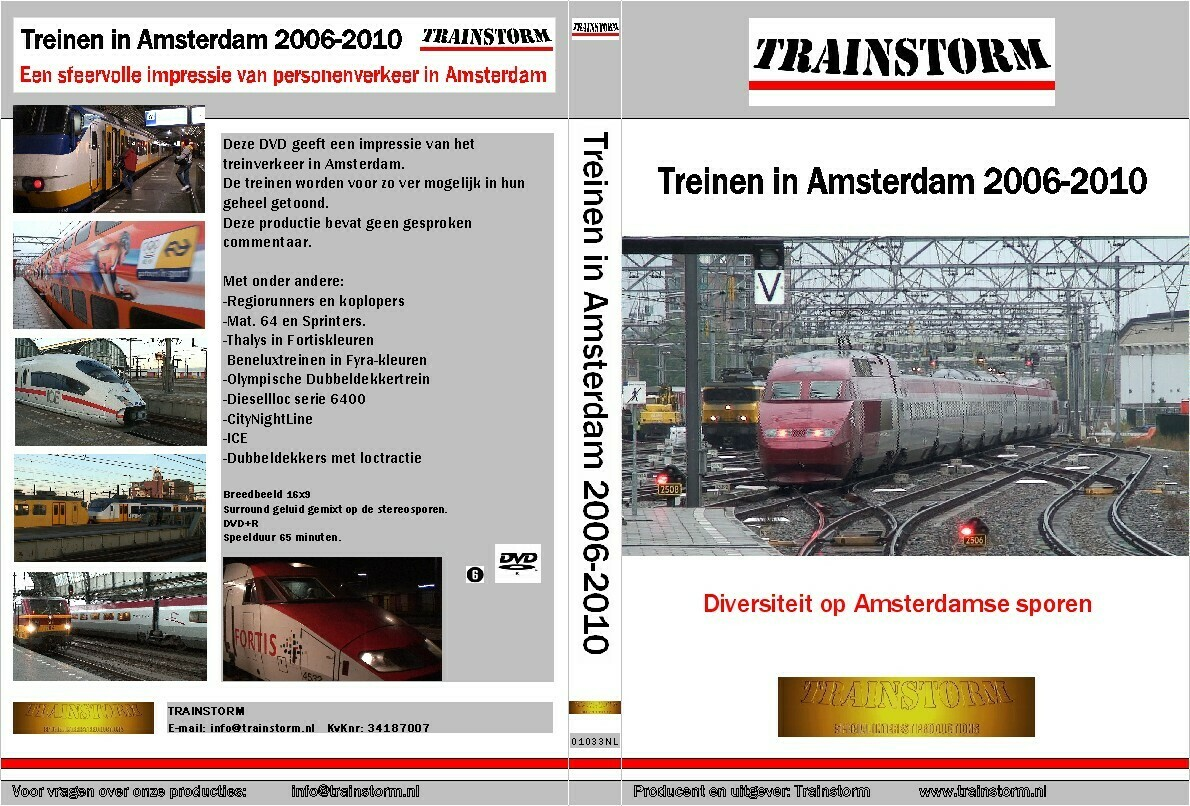 Treinen in Amsterdam 2006-2010