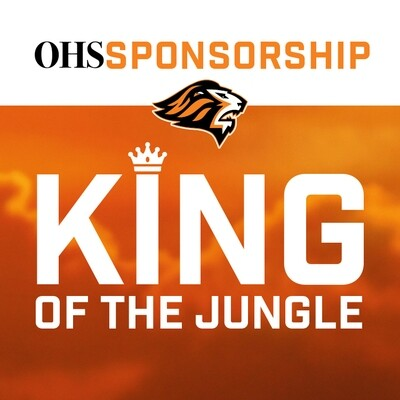 2020-21 OHS Sponsorship:  KING OF THE JUNGLE (North Fence)