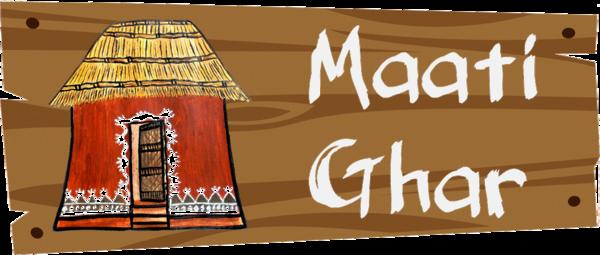 MAATI GHAR