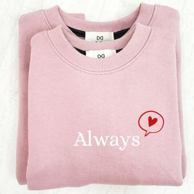 Always _ Mom Sweatshirt