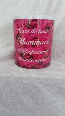 Bare di beste Mammaer blir forfremmet til bestemødre.. Rose kopp