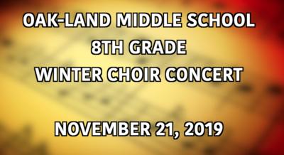 Oak-Land Middle School 8th Grade Choir Concert: November 21, 2019 (DVD/Blu-Ray)