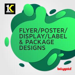 Flyer/Poster/Display/Label & Package Designs