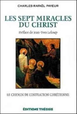 Les sept miracles du Christ