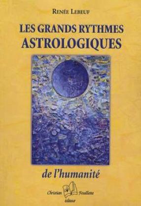 Les grands rythmes astrologiques de l'humanité
