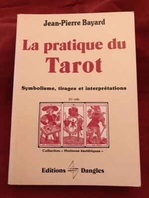 La pratique du Tarot