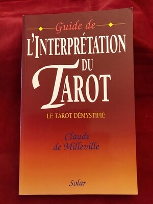 Guide de l'interprétation du Tarot