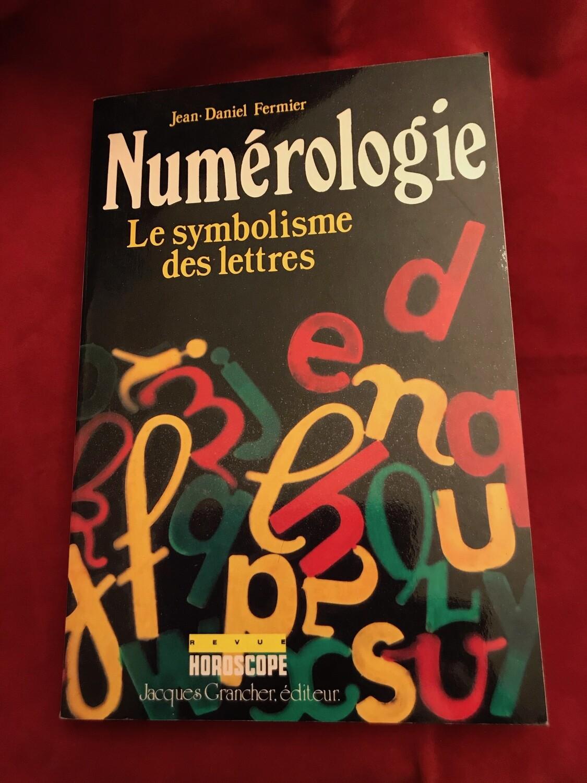 Numérologie, le symbolisme des lettres
