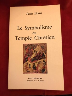 Le symbolisme du Temple Chrétien