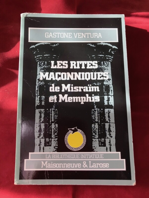Les rites maçonniques de Misraïm et Memphis