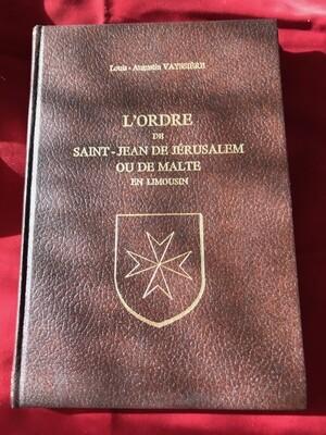 L'Ordre de Saint-Jean de Jérusalem ou de Malte
