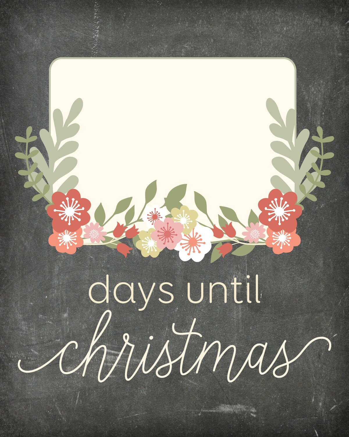 "Flower Countdown ""Days Until Christmas"" Free Chalkboard Printable"