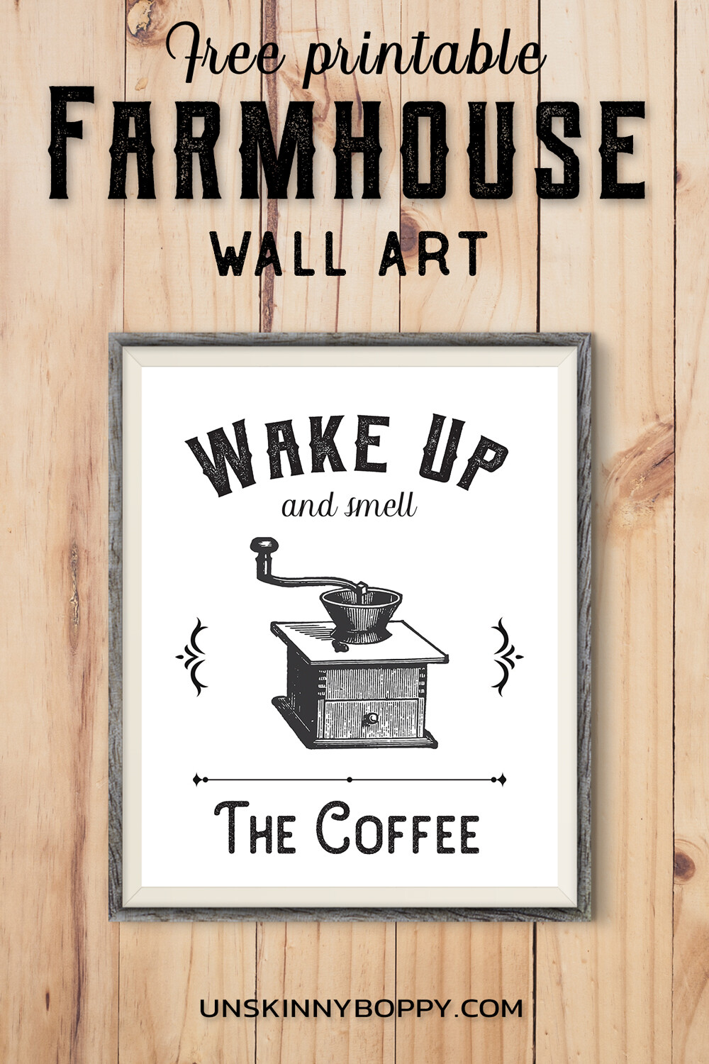 Farmhouse Printable ~ Wake up and Smell the Coffee