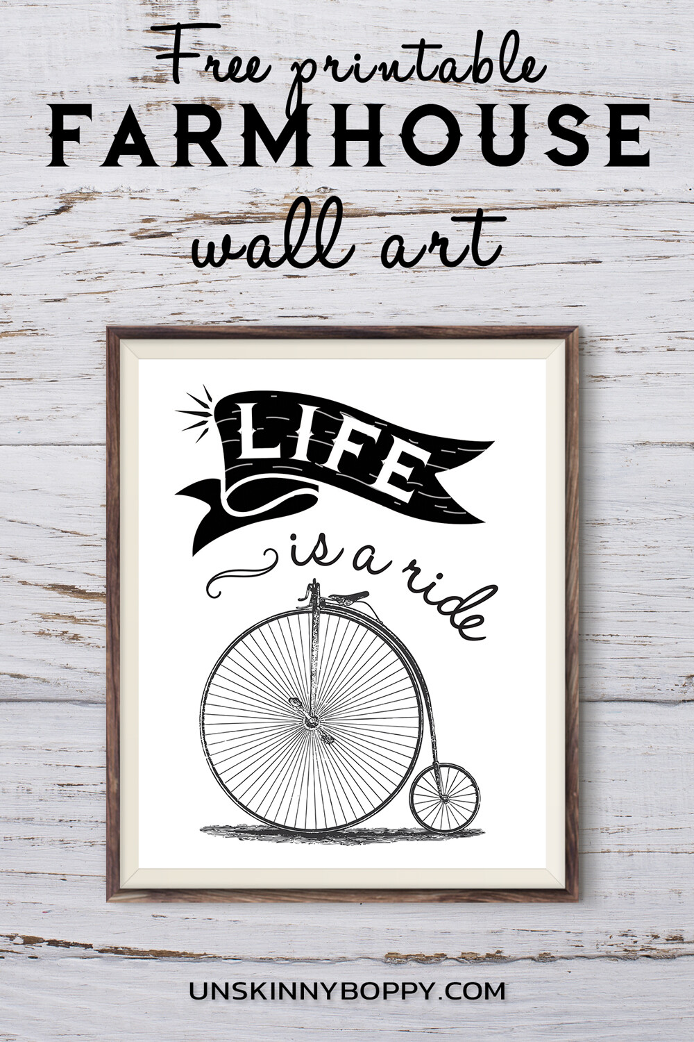 Farmhouse Printable ~ Life is a Ride Bicycle