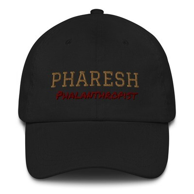 PHARESH Dad Hat (Multiple Colors)