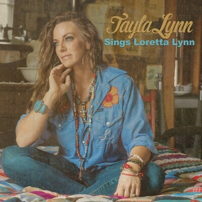 """Tayla Lynn """"Tayla Lynn Sings Loretta Lynn"""" 00607"""