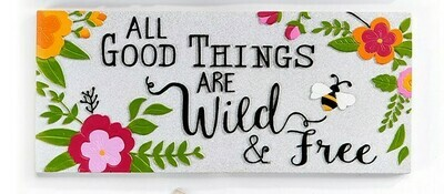 Stepping Stone - All Good Things are Wild & Free