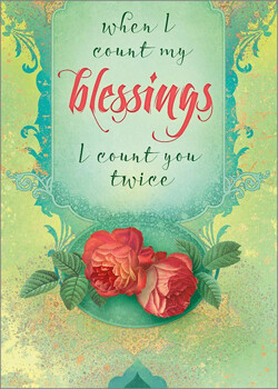 Greeting Card - When I Count My Blessings, I Count You Twice