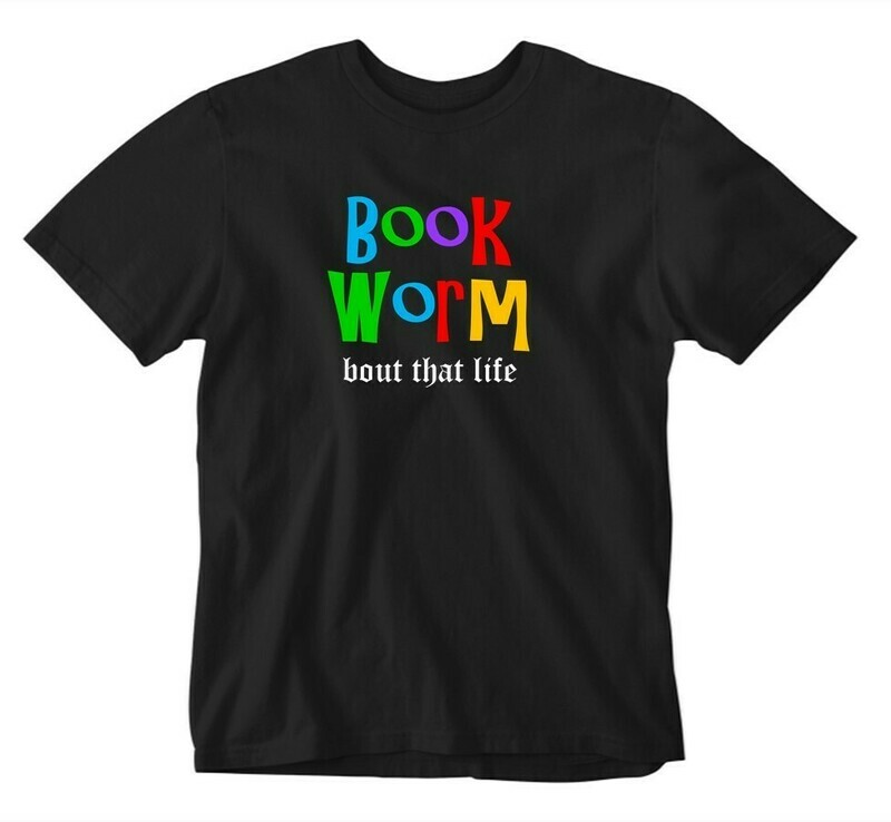 Bout That Life - Book Worm Tee