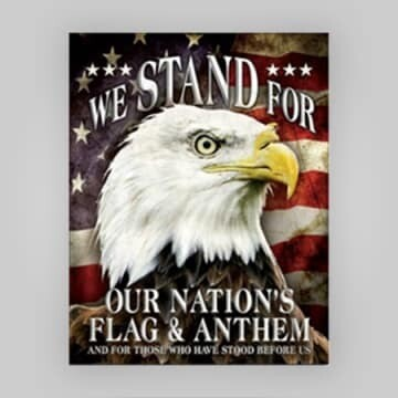 """""""We Stand for Our Flag"""" Tin Sign"""