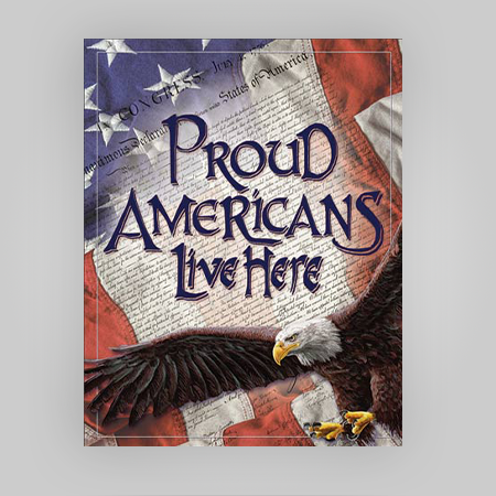 """Proud Americans"" Tin Sign"