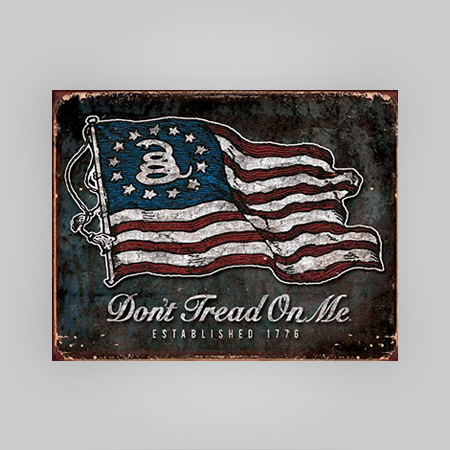 """Don't Tread On Me"" Tin Sign"