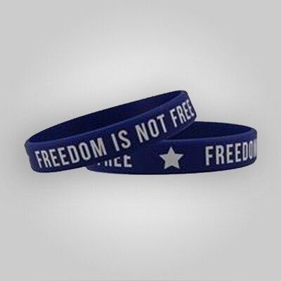 Freedom is Not Free Wristband