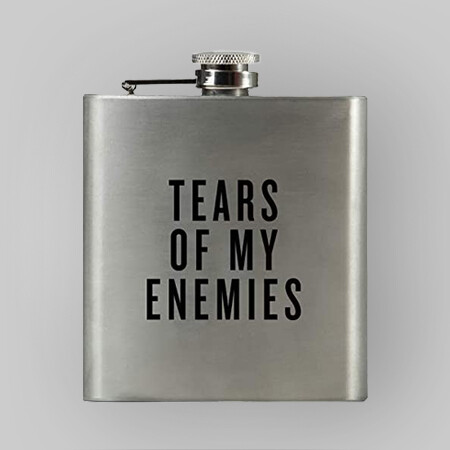 "6oz Flask ""Tears of My Enemies"""