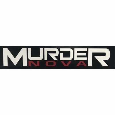 Murder Nova Decal 8x1.5