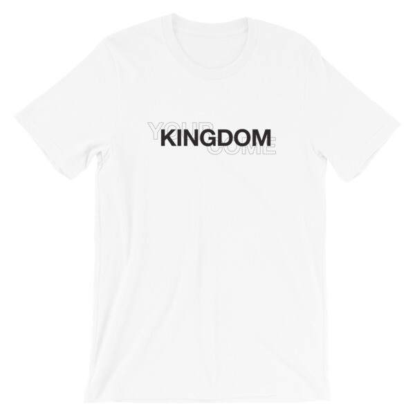 Your Kingdom Come Tee