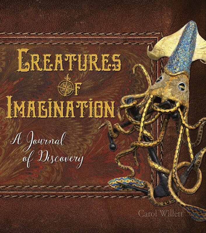 Creatures of Imagination, A Journal of Discovery
