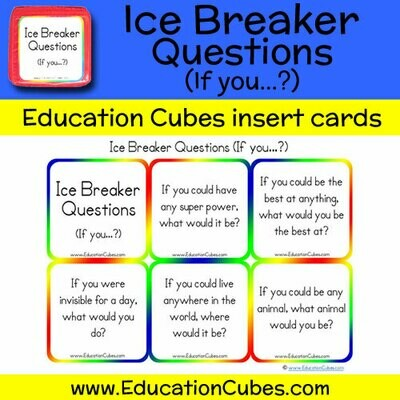 Ice Breaker Questions (If you...?)