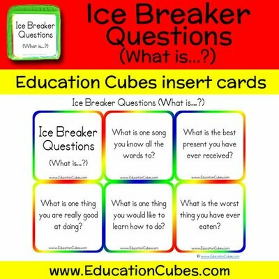 Ice Breaker Questions (What is...?)