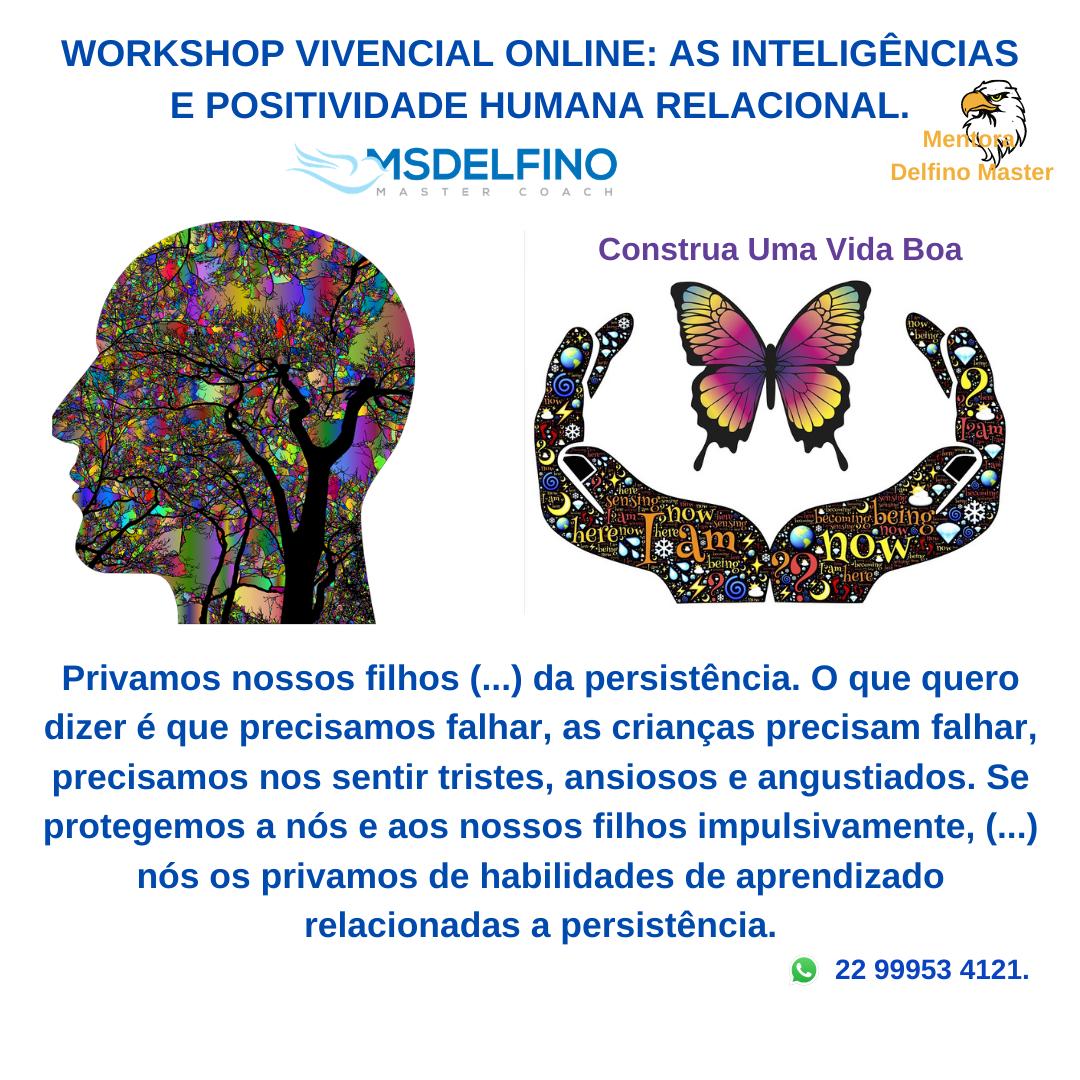 Workshop Vivencial Online – As Inteligências e a Positividade Humana Relacional.