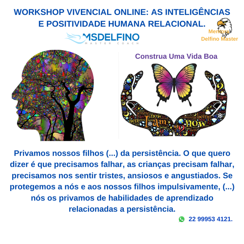 Workshop Vivencial Online – As Inteligências e a Positividade Humana Relacional.