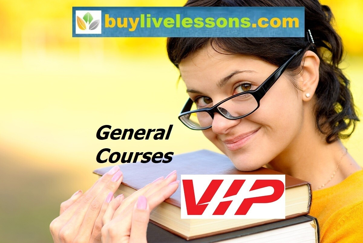 BUY 100 VIP GENERAL LIVE LESSONS FOR 60 MINUTES EACH.