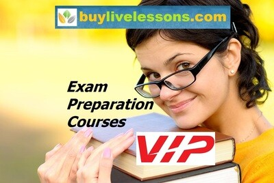 BUY 5 VIP EXAM PREPARATION LIVE LESSONS FOR 60 MINUTES EACH.