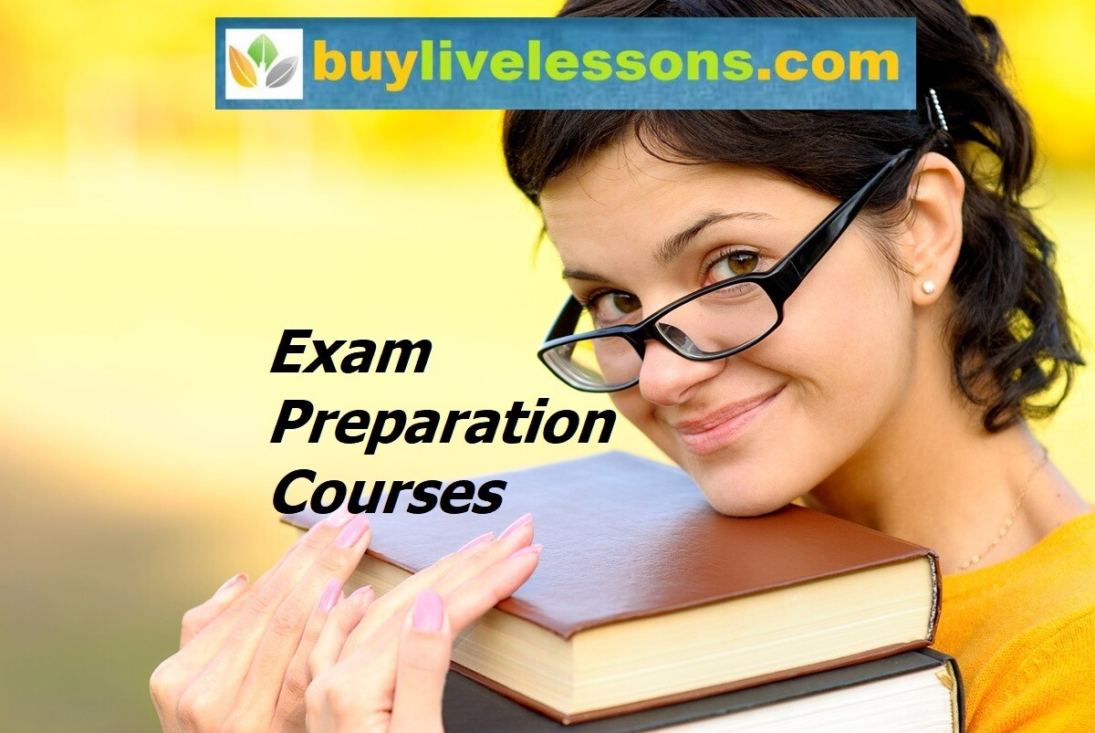 BUY 60 EXAM PREPARATION LIVE LESSONS FOR 60 MINUTES EACH.